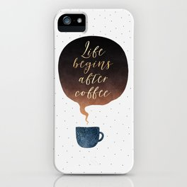 Life Begins After Coffee 1 iPhone Case