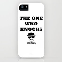Heisenberg - The One Who Knocks iPhone Case