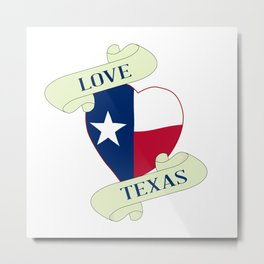Love Texas Heart And Scroll Metal Print