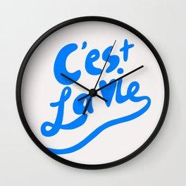 C'est La Vie art print, typography art print, quote art print Wall Clock