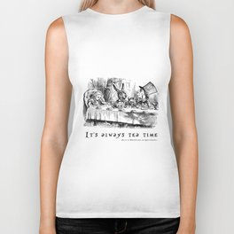 It's always tea time Biker Tank