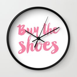 Buy the shoes typography Wall Clock