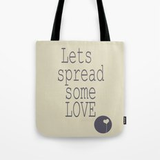 Spread Some LOVE Tote Bag