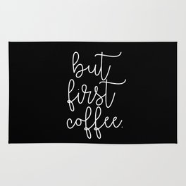 but first coffee. Rug