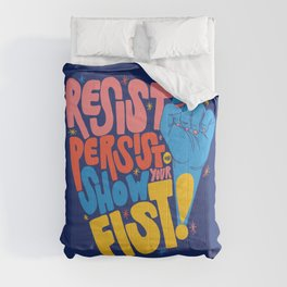Resist, Persist & Show Your Fist Comforters