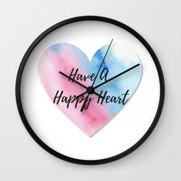 Have a happy heart Wall Clock