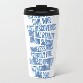 Oxymorons Travel Mug