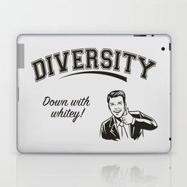 Diversity - Down With Whitey Laptop & iPad Skin
