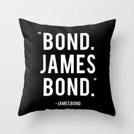 Bond James Bond Quote Throw Pillow