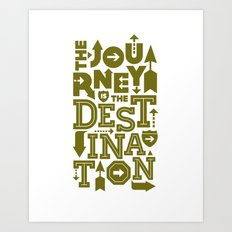 Army Green Journey Quote Art Print
