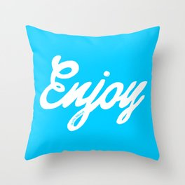 Enjoy the little things in life #eclecticart Throw Pillow