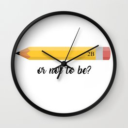 2B or not 2B Wall Clock