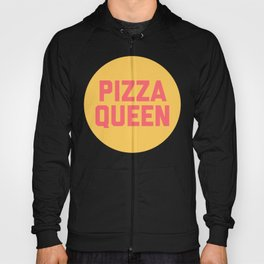 Pizza Queen Funny Quote (Graphic) Hoody