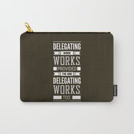 Lab No. 4 Delegating Work Robert Half Motivational Quote Carry-All Pouch