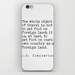 G. K. Chesterton travel quote iPhone Skin