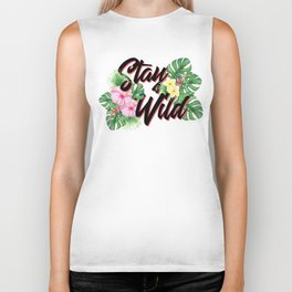Stay Wild Inspirational Quote Biker Tank