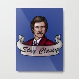 Ron Burgundy - Stay Classy - Anchorman Metal Print