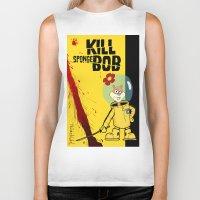 spongebob Biker Tanks featuring Kill Spongebob by thunderbloke!