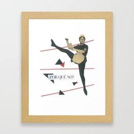 Why not? Framed Art Print