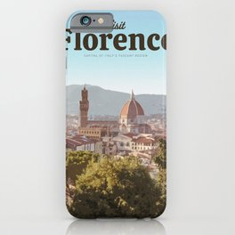 Visit Florence iPhone Case