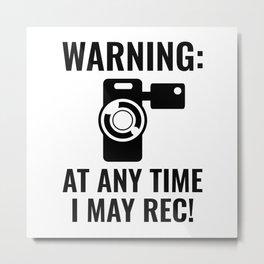 I May Rec Metal Print