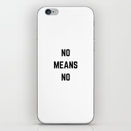 no means no iPhone Skin
