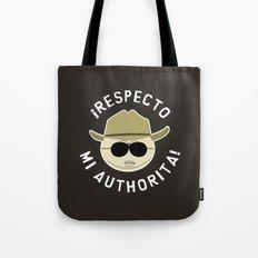 Respecto Mi Authorita! Tote Bag