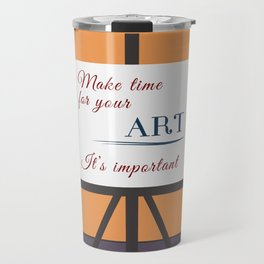 Make Time For Art (Colorful Calligraphy) Travel Mug