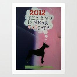 2012 End is Near Art Print