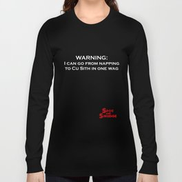 Spot and Smudge Warning Cu Sith tshirt Long Sleeve T-shirt