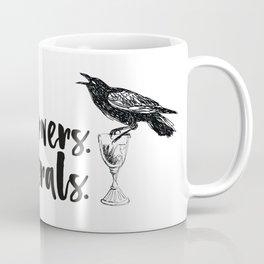 No Mourners, No Funerals [Six of Crows] Coffee Mug