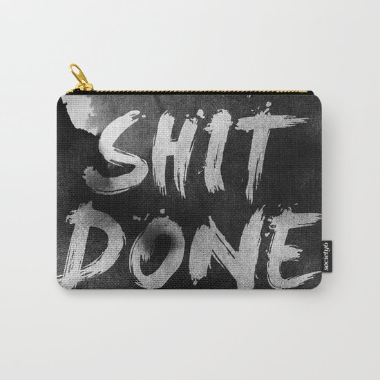 Motivational get it done Carry-All Pouch
