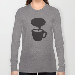 Coffee cup dialogue Long Sleeve T-shirt