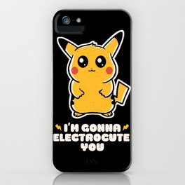 I'm gonna electrocute you iPhone Case