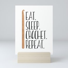 Eat Sleep Crochet Repeat Mini Art Print