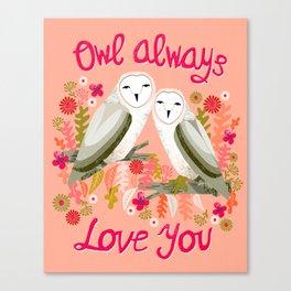 Owl Always Love You - Valentines Barn Owls, owl, owls, cute, animals, birds, andrea lauren Canvas Print