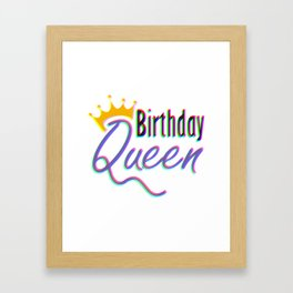Birthday Queen Colorful Framed Art Print