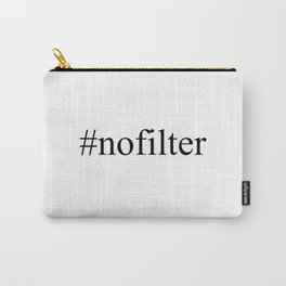 nofilter Hashtag Carry-All Pouch
