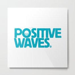 Positive Waves (Blue) Metal Print
