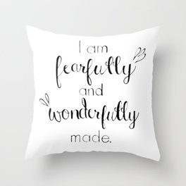 Fearfully and Wonderfully Made - Psalm 139:14 Throw Pillow