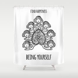 Find happiness being yourself - Positive quote + Vintage illustration Shower Curtain