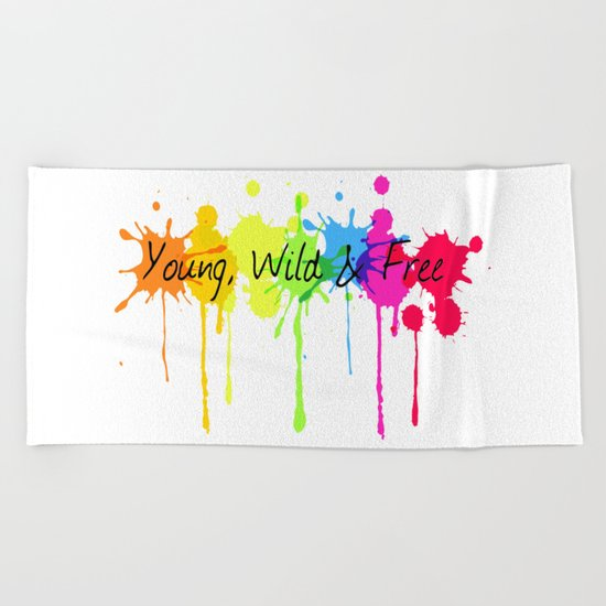 Young, Wild and Free Beach Towel
