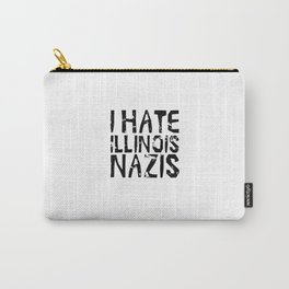 I Hate Illinois Nazis Carry-All Pouch