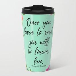 Forever Free Travel Mug