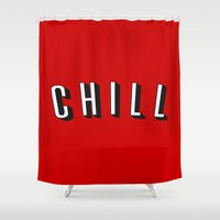chill Shower Curtains featuring Chill by Jessie Rose