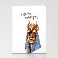 khaleesi Stationery Cards featuring KILL THE MASTERS by rowans