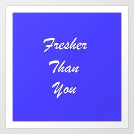 Fresher Thank You : Periwinkle Art Print
