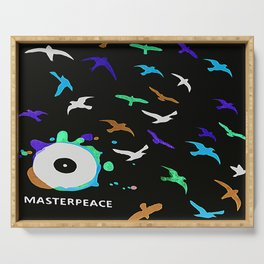 another masterpeace Serving Tray