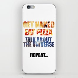 Naked Pizza Universe iPhone Skin