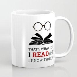 That's What I Do Coffee Mug